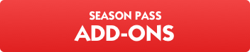 Season Pass add ons