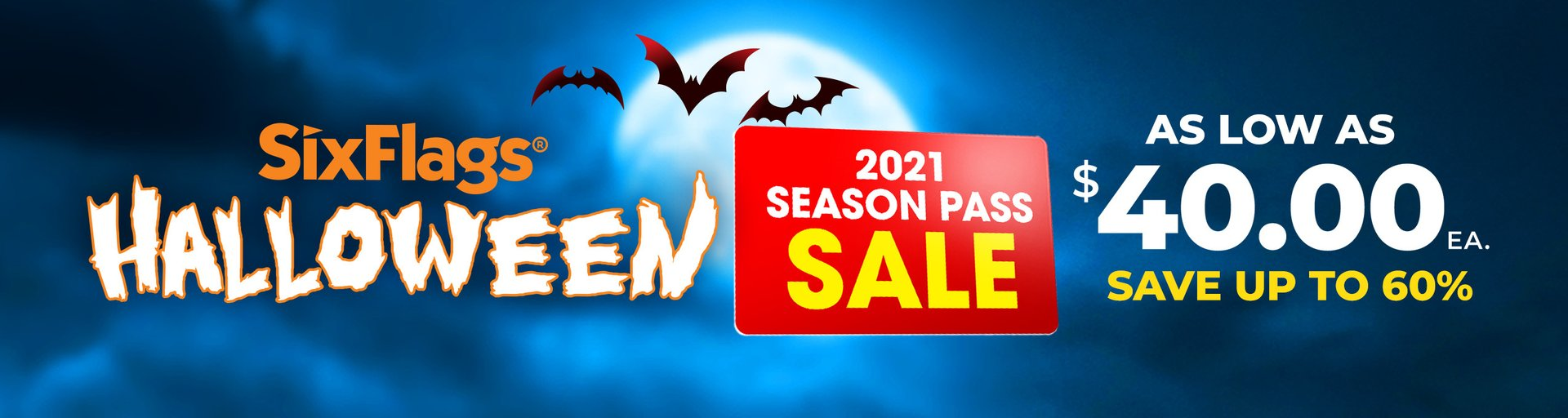 2021 Season Pass As Low As $40/ea