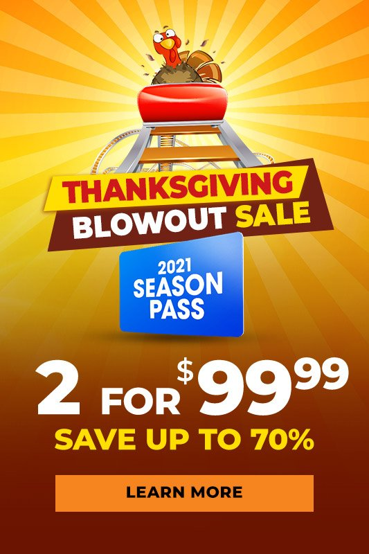 Thanksgiving Blowout Sale 2 passes for $99.99
