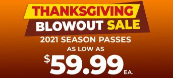 Thanksgiving Blowout Sale season passes as low as $59.99