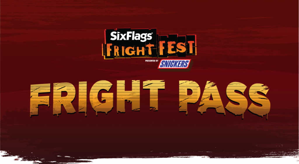 Fright Pass to Six Flags Fright Fest