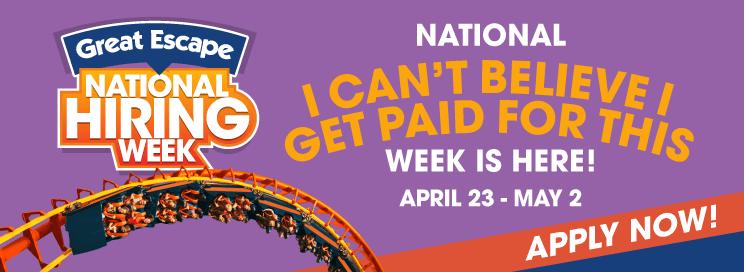 National Hiring Week at Great Escape April 23-May 2