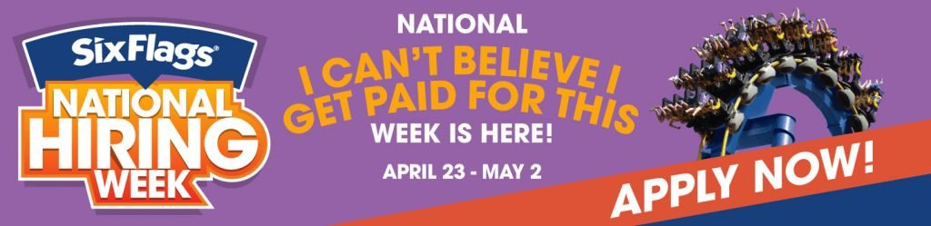National Hiring Week at Six Flags April 23-May 2