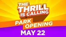 Park Opening May 22, 2021