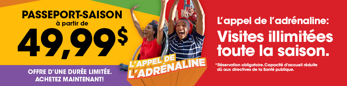 Banner reading The Thrill is Calling. Season Passes now only 49,99 in French